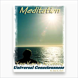 Book: Meditation: Your Key to Accessing Universal Consciousness – by J.E. Hart
