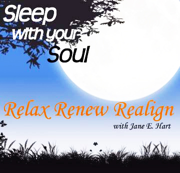 DOWNLOAD CD: Sleep with Your Soul – Relax, Renew, Realign